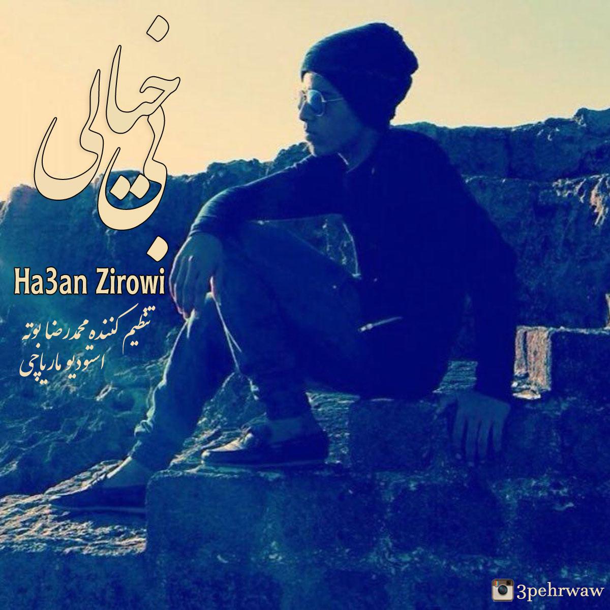 Hasan Zirowi – Bi Khiyali