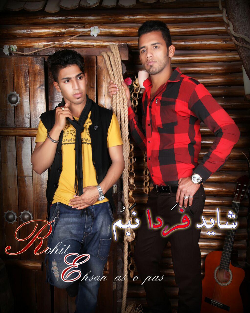 Ehsan Beshnavi & Rohit – Shayad Farda Nabom