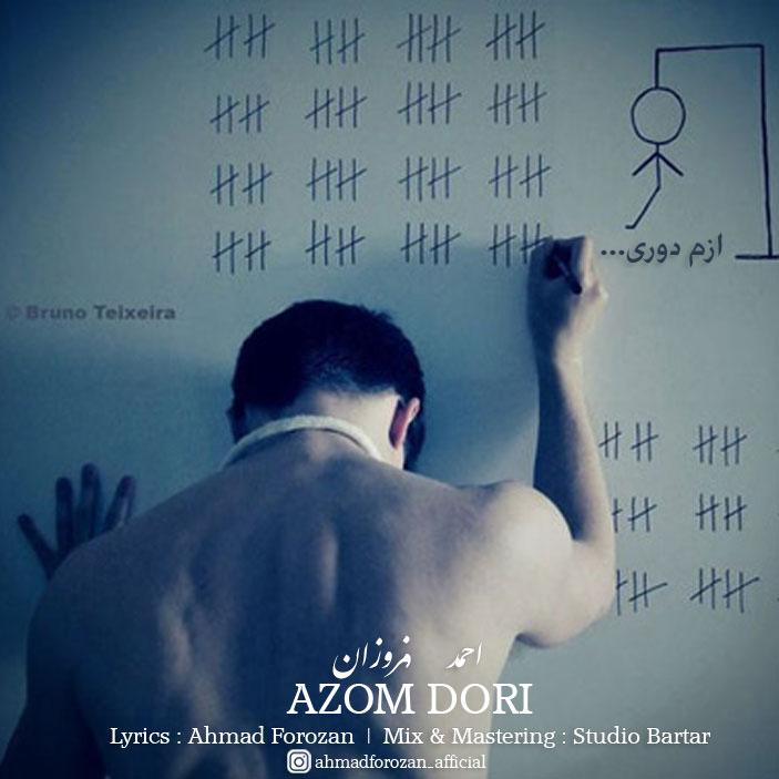 Ahmad Forozan – Azom Dori