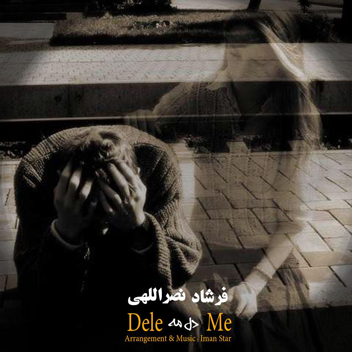 Farshad Nasrollahi – Dele Me