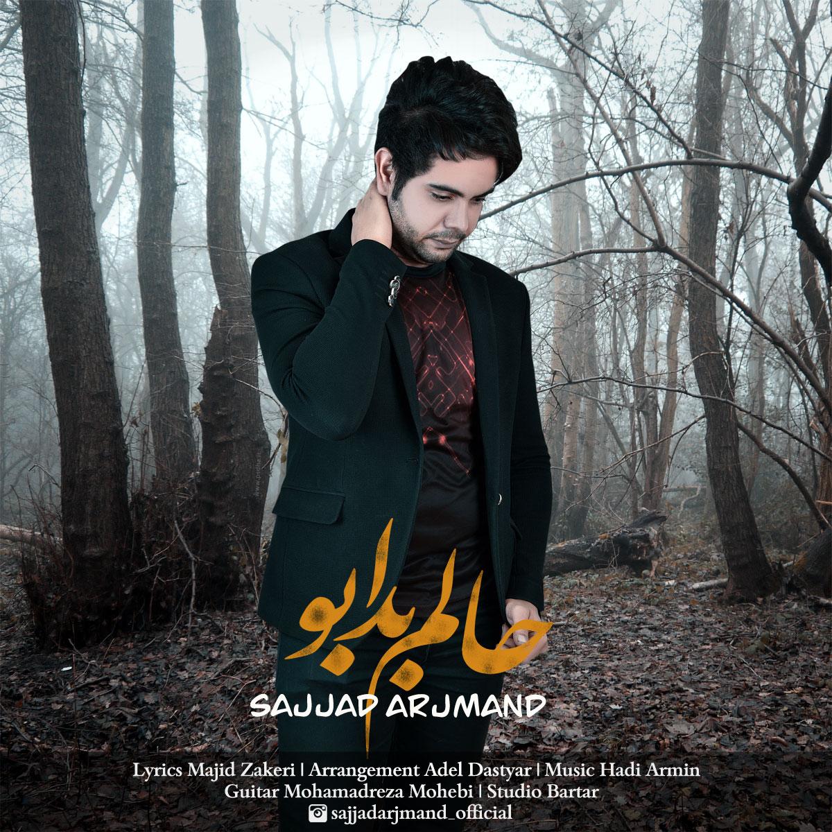 Sajjad Arjmand – Halom Bad Abo