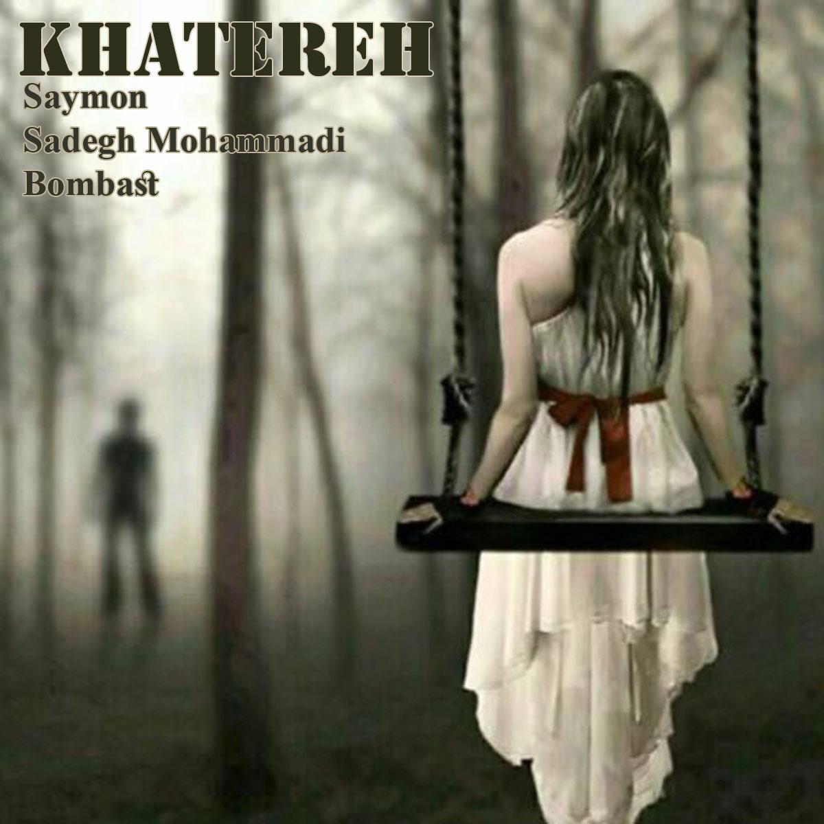 Saymon & Sadegh Mohammadi & Bombast – Khatereh