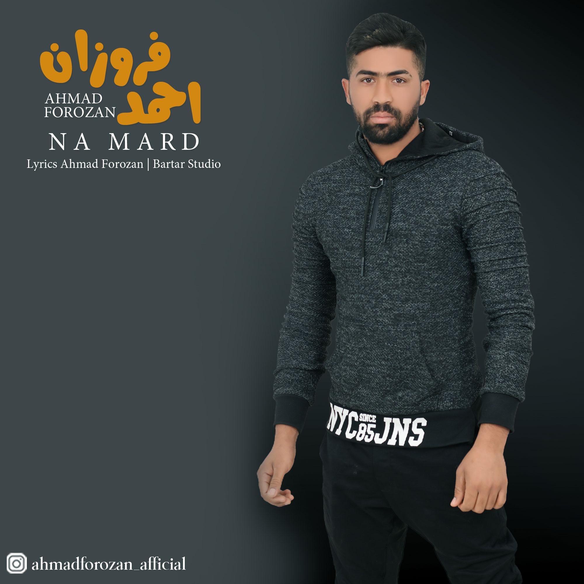 Ahmad Forozan – Na Mard