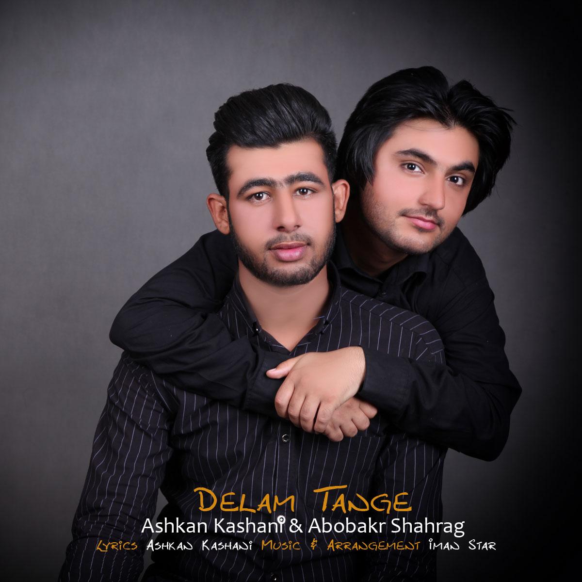 Ashkan Kashani & Abobakr Shahrag – Delam Tange