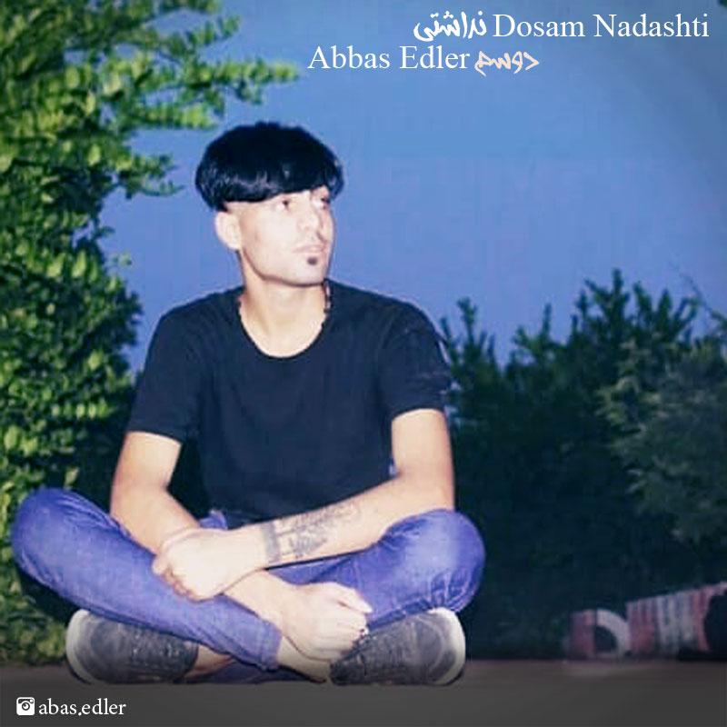Abbas Edler – Dosam Nadashti