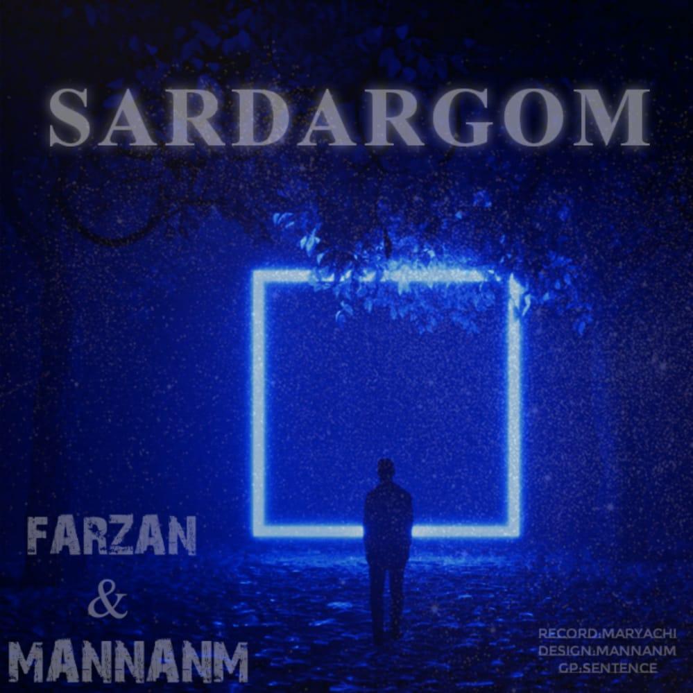 Farzan & Mannan – Sardargom