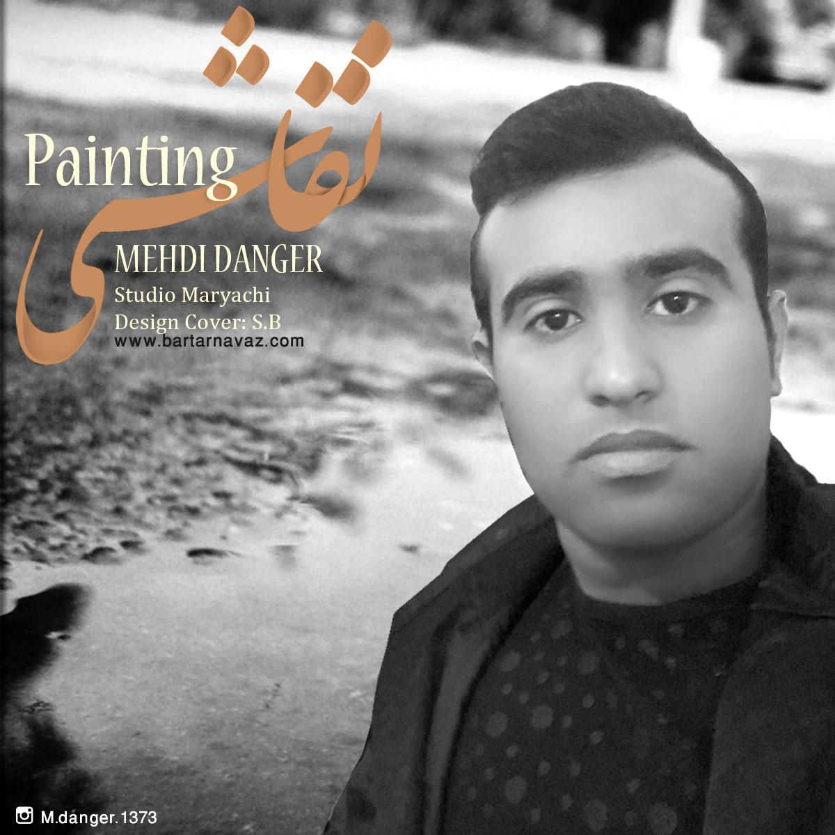 Mehdi Danger – Naghashi