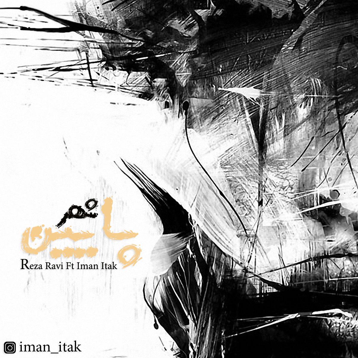 Reza Ravi Ft Iman itak – Pain Shahr