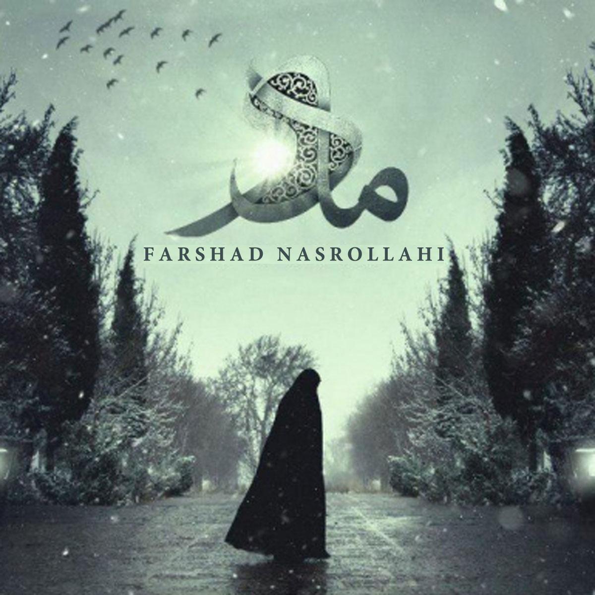 Farshad Naslollahi – Madar
